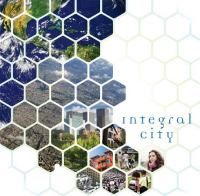 Integral City :Evolutionary Intelligences for the Human Hive